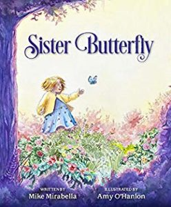 Sister Butterfly, by Mike Mirabella